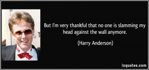 More Harry Anderson Quotes