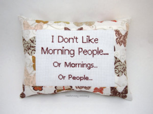 Funny Cross Stitch Pillow, Brown Butterfly Pillow, Morning People ...