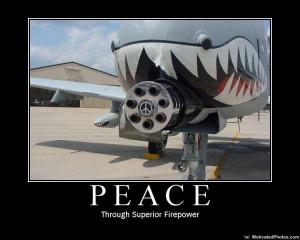 ... -Peace-Through-superior-firepower-Motivational-Air-Force-Poster.jpg