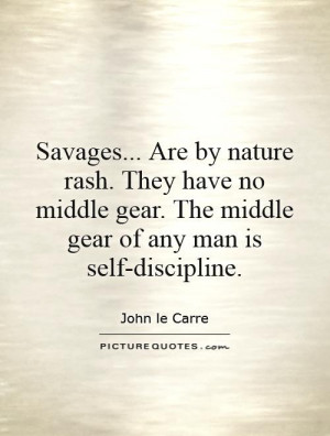 Savages Quotes