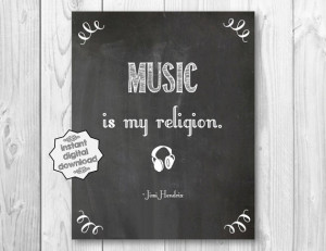 Music Is My Religion Jimi Hendrix Quote Music Lover Famous Words ...