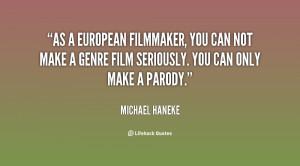 Michael Haneke Quotes