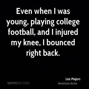 Lee Majors College Football http://www.quotehd.com/quotes/words ...