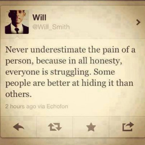 Will Smith Quote On Underestimating The Pain & Struggle Of All Humans