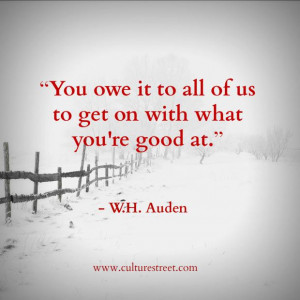 quotes quote of the day by w h auden on march 28 2014