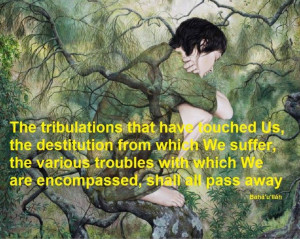 tribulations: Baha I Quotes, Bahai