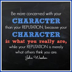 John Wooden Always, Teaching Character, Character Quotes, Quotes John ...