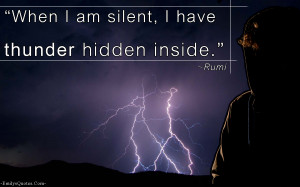 Im Silent Quotes When I am silent