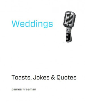 Wedding Toasts Jokes and Quotes