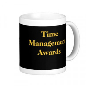 Images For Funny Time Management Quotes