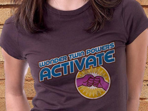 "Wonder Twin Powers Activate"" Tee Shirt"