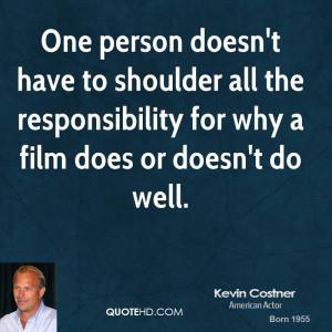 kevin-costner-kevin-costner-one-person-doesnt-have-to-shoulder-all-the ...