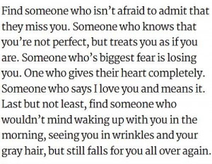 find someone who isn t afraid to admit that they miss you someone who ...