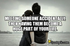 Quotes About Meeting Someone