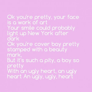 Ugly heart- Grl. Obsessed!!