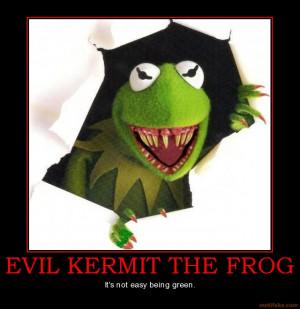 evil-kermit-the-frog-frog-satire-demotivational-poster-1259464050.jpg