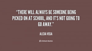 quote-Alexa-Vega-there-will-always-be-someone-being-picked-99204.png