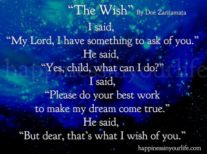 You Are My Dream Come True Quotes Make my dream come true.