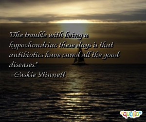 hypochondriac quotes follow in order of popularity. Be sure to ...