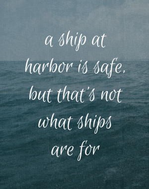living our life to its fullest what sights will you set your sails for ...