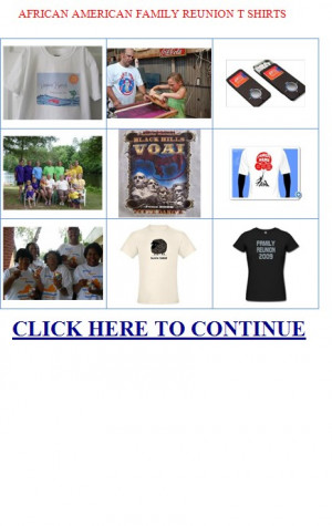 African American Family Reunion T Shirts