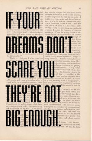 If your dreams don't scare you, they're not big enough...