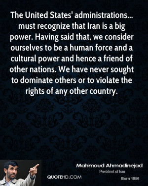 The United States' administrations... must recognize that Iran is a ...