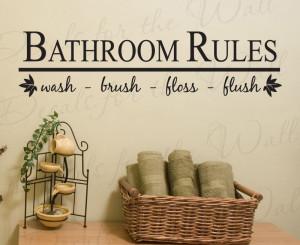 Bathroom Rules Wash Brush Floss Flush Wall Decal Sticker