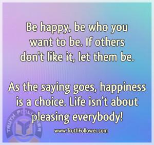 Pleasing everybody Quotes
