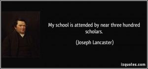 More Joseph Lancaster Quotes