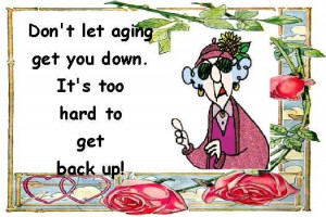 Maxine's thoughts on Aging