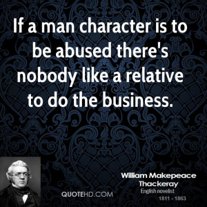 If a man character is to be abused there's nobody like a relative to ...