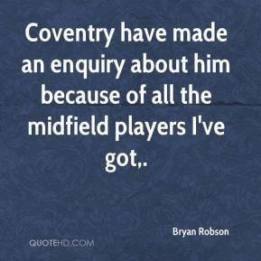 Bryan Robson - Coventry have made an enquiry about him because of all ...