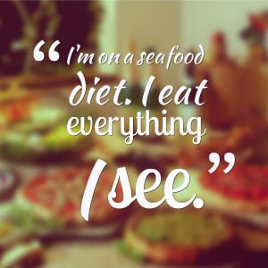 http://fabquote.co/seafood-diet-quote/