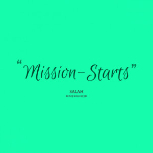 Quotes Picture by Mission Start