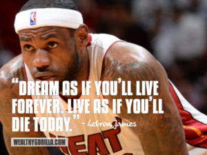 Lebron James Inspirational Quote