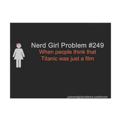 Nerd girl problems quotes