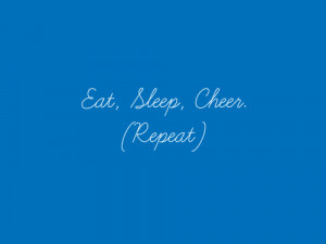 cheerleading #eat #sleep #cheer #repeat
