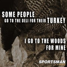 Turkey Hunting Quotes And Sayings. QuotesGram