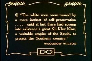 Still: Woodrow Wilson Quote from Birth of a Nation Movie