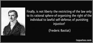 the restricting of the law only to its rational sphere of organizing ...