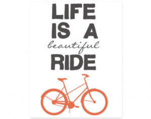 Printable Typograp hy Print, Life is a Beautiful Ride Bicycle Quote ...