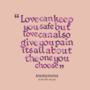 I Love Will Keep You Safe Quotes