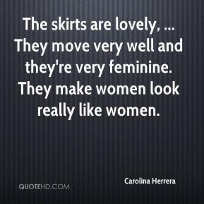 Carolina Herrera - The skirts are lovely, ... They move very well and ...