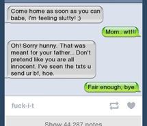 babe, funny, girl, home, innocent, lol, mom, slut, wtf