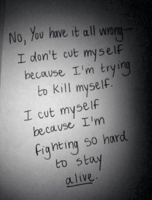 cut myself and trying to kill myself. I cut myself because i want ...