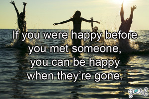 ... 10 Ex Quotes About Ex Boyfriends, Breaking Up, How To Move On   Gurl