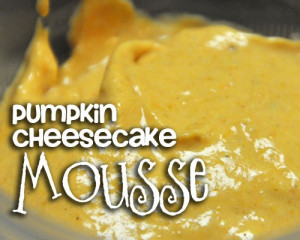 Easy Pumpkin Cheesecake Mousse