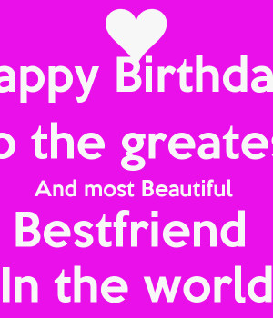 happy birthday to my happy birthday best friend