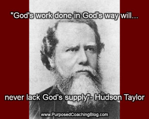 World Evangelism Quotes – Gods Work Done Gods Way by Hudson Taylor